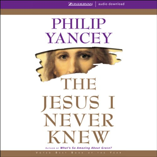 The Jesus I Never Knew Audiobook [Free Download by Trial] thumbnail