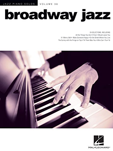 Broadway Jazz: Jazz Piano Solos Series Volume 36 ()