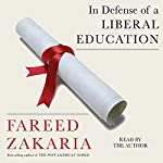 In Defense of a Liberal Education | Fareed Zakaria