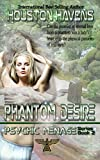 Phantom Desire (Psychic Menage Book 2)
