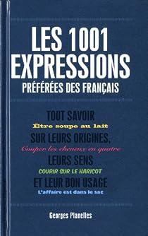 Les 1001 expressions preférées des français par Planelles