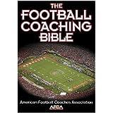The Football Coaching Bible (Paperback Book)