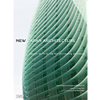 New Japan Architecture: Recent Works by the World's Leading Architects book cover