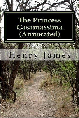 The Princess Casamassima (Annotated)