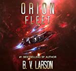 Orion Fleet: Rebel Fleet, Book 2 | B. V. Larson