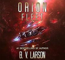 Orion Fleet: Rebel Fleet, Book 2 Audiobook by B. V. Larson Narrated by Mark Boyett