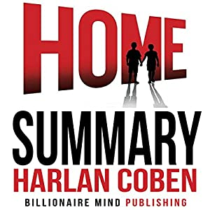 Summary of Home by Harlan Coben Audiobook