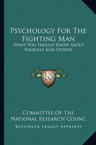 Psychology For The Fighting Man: What You Should Know About Yourself And Others