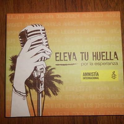 Eleva Tu Huella Por La Esperanza _ Amnistia Internacional (Varios Artistas // Reggae)