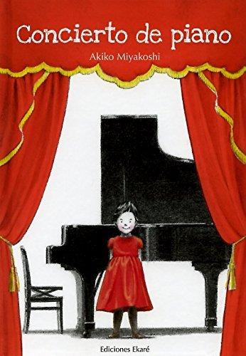 Concierto de piano / Piano Recital (Spanish Edition) by Akiko Miyakoshi (2014-03-31)