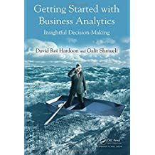 Getting Started with Business Analytics: Insightful Decision-Making