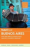 Fodor's Buenos Aires (Full-color Travel Guide)
