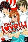 My Lovely Hockey Club, tome 7 par Morinaga