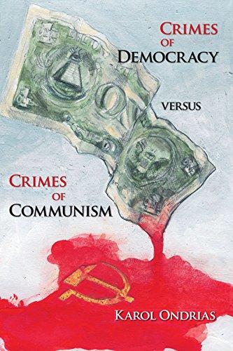 Crimes of Democracy versus Crimes of Communism