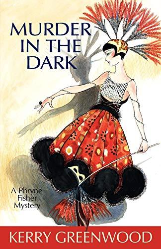 Murder in the Dark (Phryne Fisher Mysteries)