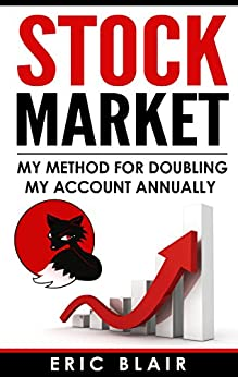 Stock Market: My method for doubling my account annually