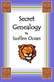 Secret Genealogy, Suellen Ocean, 0965114082