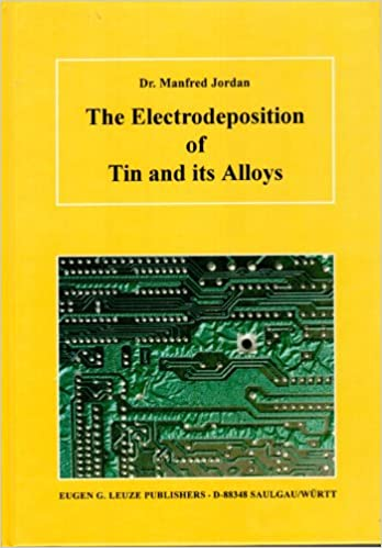 Download online The Electrodeposition of Tin and Its Alloys PDF, azw (Kindle), ePub