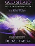 God Speaks, Learn How to Hear God, Richard Mull, 0977866602