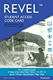 REVEL for Created Equal: A History of the United States, Volume 1 -- Access Card (5th Edition)