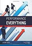 Performance Is Everything : The Why, What, and How of Designing Compensation Plans, Aquila, August J. and Rice, Coral L., 1937351270