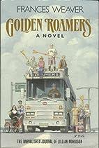 Golden Roamers The Unpublishrf Journal of…
