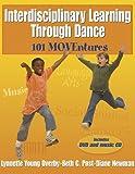 Interdisciplinary Learning Through Dance