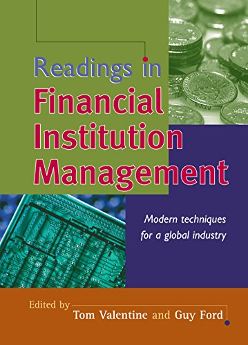 Readings in Financial Institution Management: Modern Techniques for a Global - London In Tom Ford