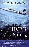vignette de 'Hiver noir (Cecilia Ekbäck)'