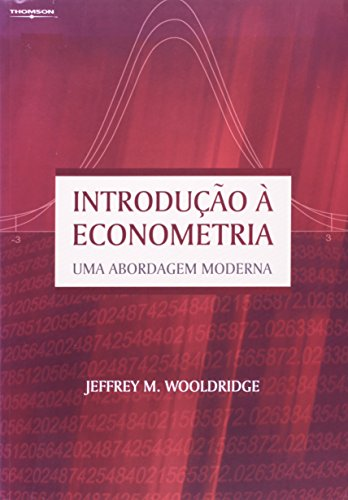 Introdução À Econometria. Uma Abordagem Moderna