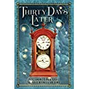 Thirty Days Later: Steaming Forward: 30 Adventures in Time