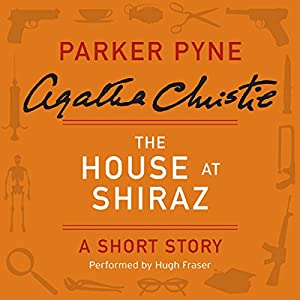 The House at Shiraz Audiobook