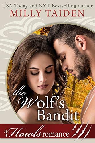 The Wolf's Bandit: Paranormal Shifter Romance: A Howls Romance
