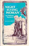 Night Flying Woman : An Ojibway Narrative, Broker, Ignatia, 0873511646