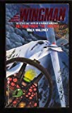 Return from the Inferno (Wingman) by Maloney, M.(September 1, 1991) Mass Market Paperback