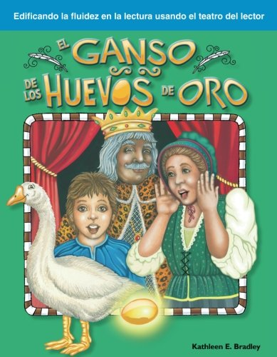 El Ganso de los Huevos de Oro: Fables (Building Fluency Through Reader's Theater) 5th Grade Activities For Christmas