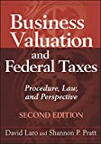 img - for Business Valuation and Federal Taxes: Procedure, Law and Perspective book / textbook / text book