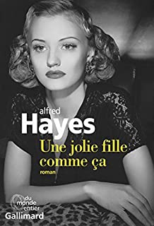 Une jolie fille comme ça, Hayes, Alfred