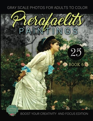 Download PreRafaelits Paintings: Coloring Book for Adults, Book 6, Boost Your Creativity and Focus (Volume 6) ebook