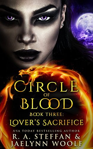 Circle of Blood Book Three: Lover's Sacrifice