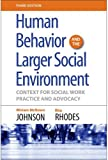 img - for Human Behavior and the Larger Social Environment, Third Edition: Context for Social Work Practice and Advocacy book / textbook / text book