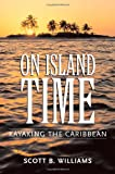 On Island Time, Scott B. Williams, 1578067464