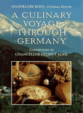 A Culinary Voyage Through Germany by Hannelore Kohl, Helmut Kohl