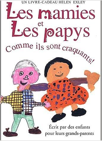 ladda ner online Les mamies et les papys. Comme ils sont craquants ! pdf