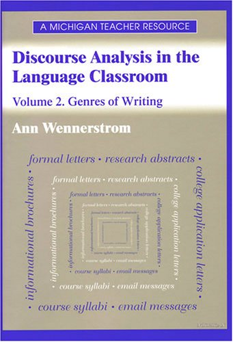 Discourse Analysis in the Language Classroom: Genres of Writing