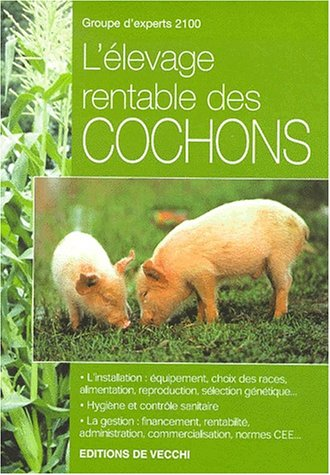 L'élevage rentable des cochons