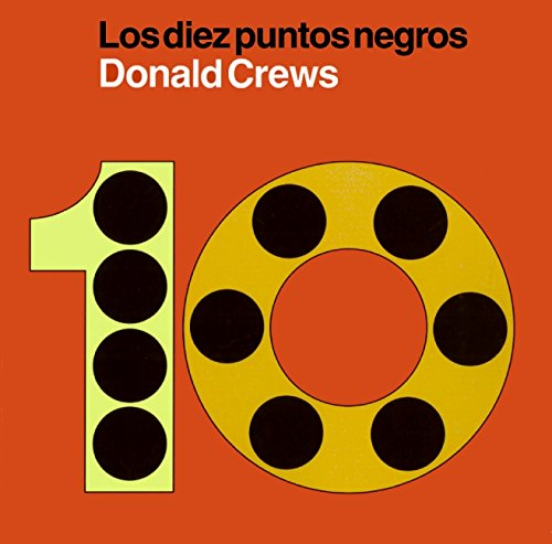 Spanish Dots - Diez puntos negros: Ten Black Dots (Spanish edition)