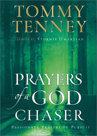 Prayers of a God Chaser: Passionate Prayers of Pursuit PDF