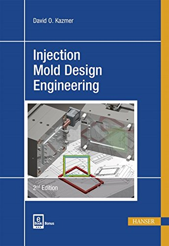 Pdf Engineering Injection Mold Design Engineering 2E