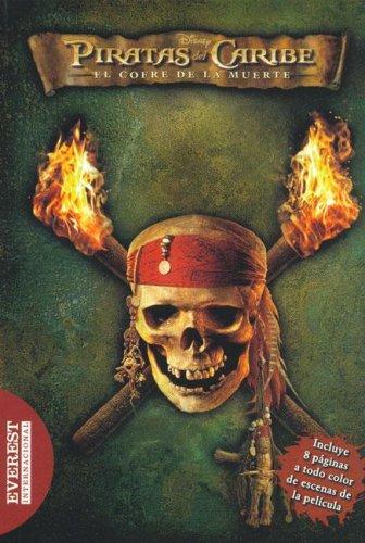 Piratas del Caribe - El Cofre de la Muerte: La Novelizacion (Spanish Edition) (Piratas Del Caribe El Cofre De La Muerte)